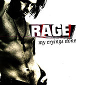 My Crying's Done by Rage
