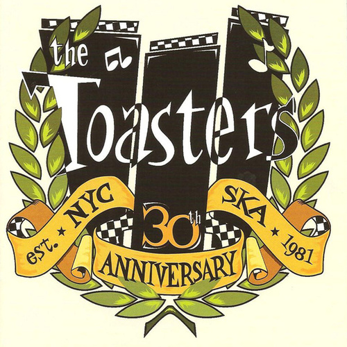 Play & Download The Toasters - 30th Anniversary by The Toasters | Napster