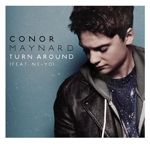 Play & Download Turn Around (feat. Ne-Yo) by Conor Maynard | Napster
