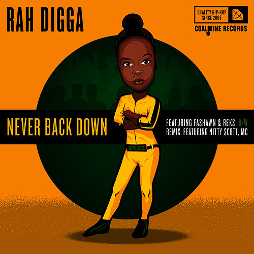 Play & Download Never Back Down - EP by Rah Digga | Napster