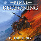 Play & Download Final Reckoning by Q-Factory | Napster
