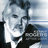 After Dark by Kenny Rogers
