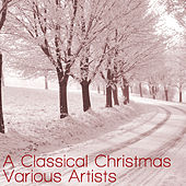 A Classical Christmas von Various Artists