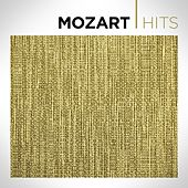 Play & Download Mozart Hits by Various Artists | Napster