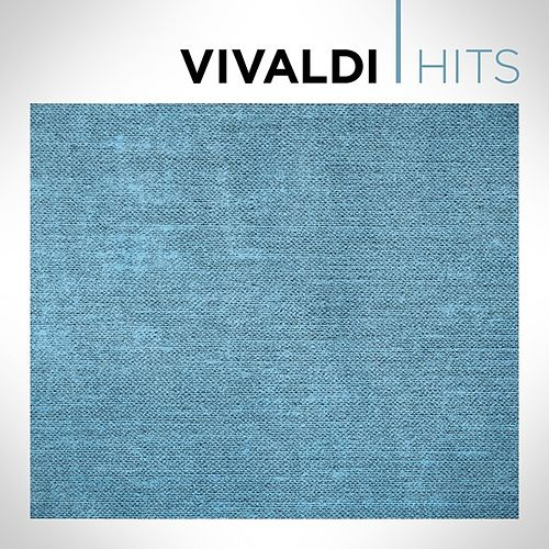 Vivaldi Hits by Various Artists