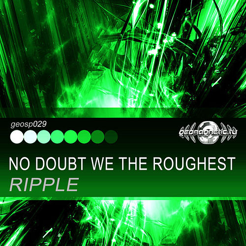Play & Download No Doubt We the Roughest - Single by Ripple | Napster
