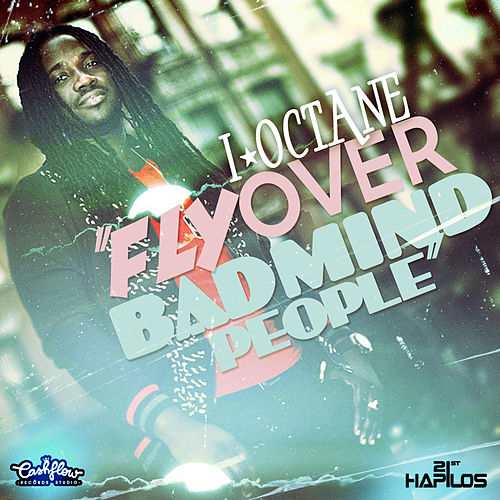 Fly Over Badmind People by I-Octane