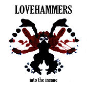 Play & Download Into the Insane (Drugs) by Lovehammers | Napster