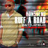 Play & Download Ruff a Road (Battlefield) - Single by Konshens | Napster