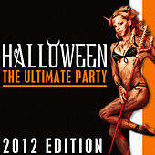 Halloween the Ultimate Party 2012 by Various Artists