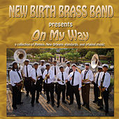 Play & Download On My Way by New Birth Brass Band | Napster
