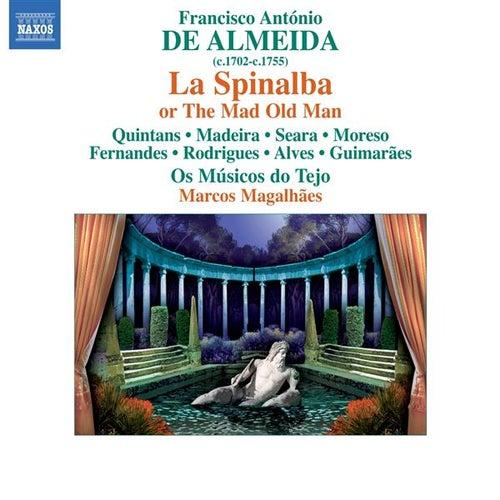 Almeida: La Spinalba, ovvero Il vecchio matto by Ana Quintans