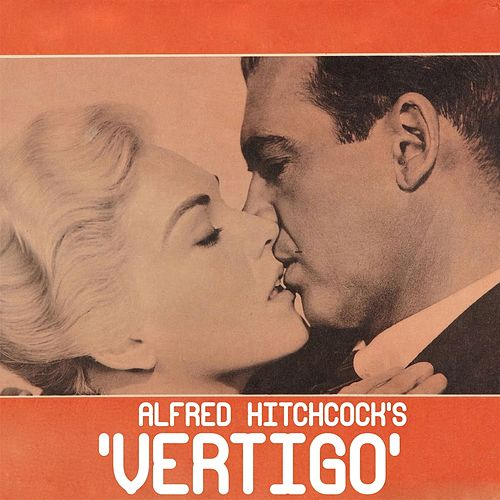 Play & Download Vertigo (Alfred Hitchcock - Original Soundtrack) by Bernard Herrmann | Napster