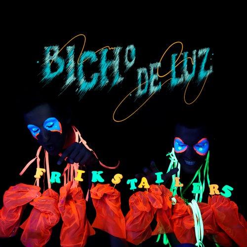 Bicho de Luz by Frikstailers
