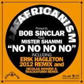 No No No No (Africanism Presents Bob Sinclar) by Bob Sinclar