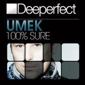100% Sure (Original Mix) by Umek
