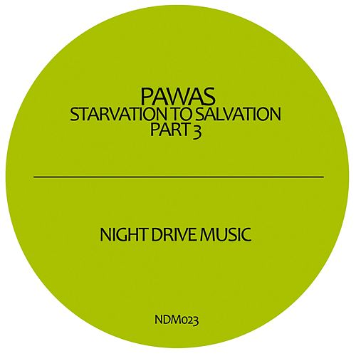 Play & Download Starvation To Salvation Part 3 by Pawas | Napster