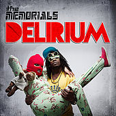 Play & Download Delirium by The Memorials | Napster