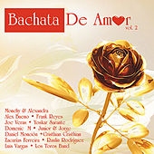 Play & Download Bachata de Amor Vol. 2 by Various Artists | Napster