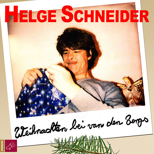 Play & Download Weihnachten bei van den Bergs by Helge Schneider | Napster