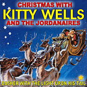 Play & Download Dasher With the Light Upon His Tail: Christmas With Kitty Wells by Kitty Wells | Napster