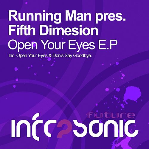 Play & Download Open Your Eyes (Running Man Presents) - Single by The Fifth Dimension | Napster