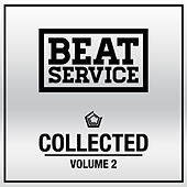 Beat Service Collected Volume 2 by Various Artists