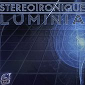 Luminia - Single by Stereotronique