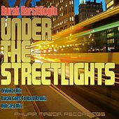 Play & Download Under The Streetlights by Burak Harsitlioglu | Napster