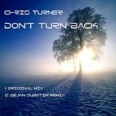 Play & Download Don't Turn Back by Chris Turner | Napster