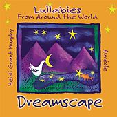 Dreamscape: Lullabies From Around The World by Aureole Trio