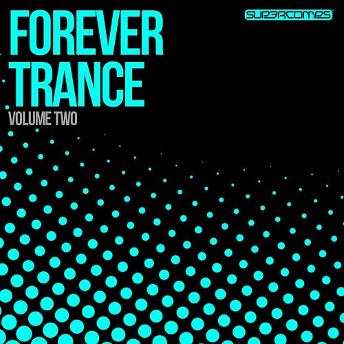 Play & Download Forever Trance Volume Two - EP by Various Artists | Napster