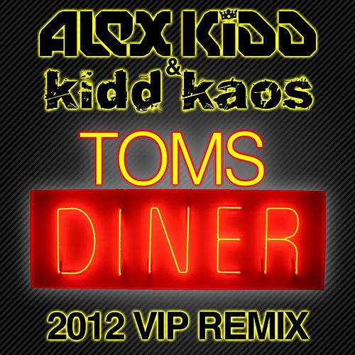 Play & Download Toms Diner by Alex Kidd | Napster
