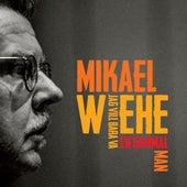 Jag vill bara va en gammal man by Mikael Wiehe