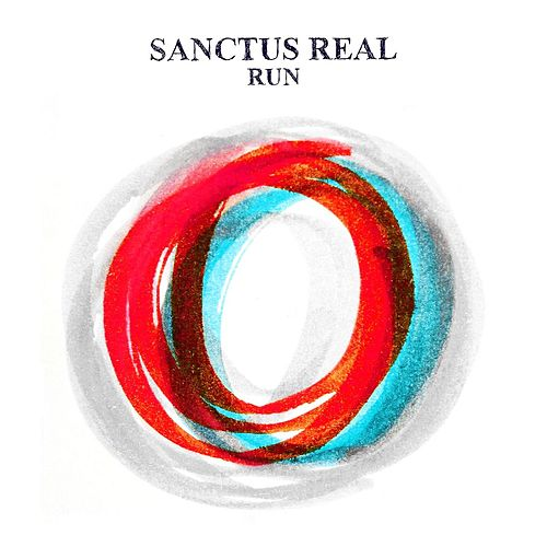 Play & Download Run (Deluxe Edition) by Sanctus Real | Napster