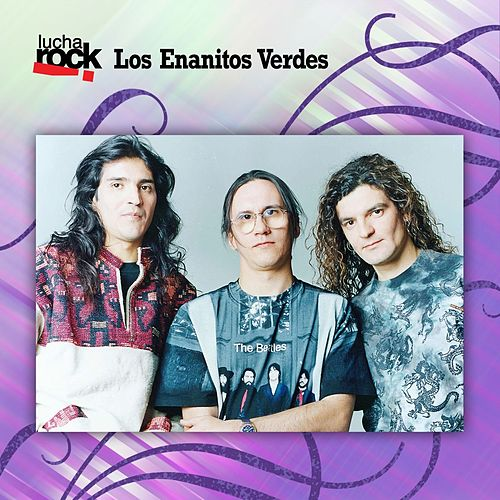 Lucha Rock by Los Enanitos Verdes