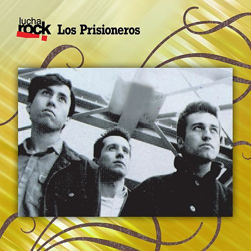 Lucha Rock by Los Prisioneros