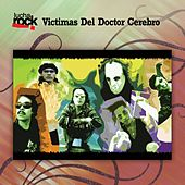 Lucha Rock by Victimas Del Doctor Cerebro