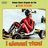 Play & Download I Giovani Tigri by Piero Piccioni | Napster