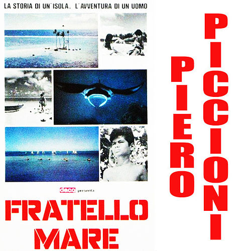 Play & Download Fratello Mare by Piero Piccioni | Napster