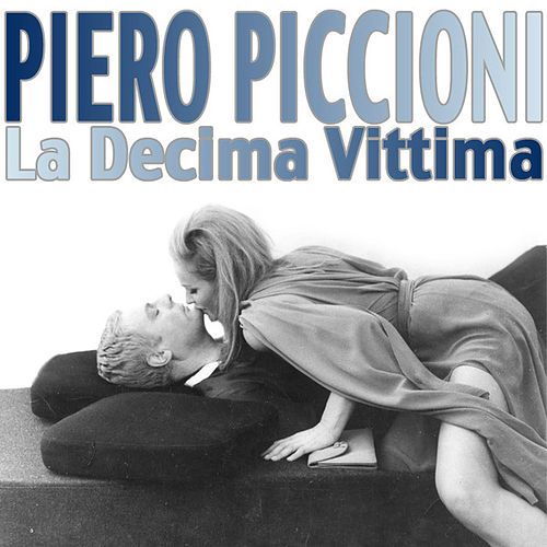 Play & Download Decima Vittima by Piero Piccioni | Napster