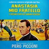 Play & Download Anastasia Mio Fratello by Piero Piccioni | Napster