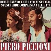 Bello, Onesto, Emigrato Australia, Sposerebbe Compaesana Illibata by Piero Piccioni