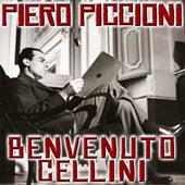Play & Download Benvenuto CellinI by Piero Piccioni | Napster