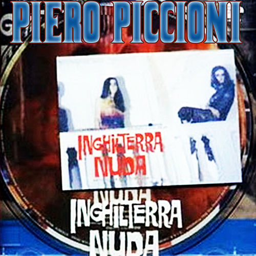 Play & Download Inghilterra Nuda by Piero Piccioni | Napster
