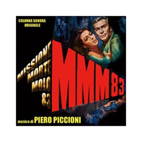 Missione Morte Molo 83 by Piero Piccioni