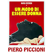 Play & Download Un Modo di Essere Donna by Piero Piccioni | Napster