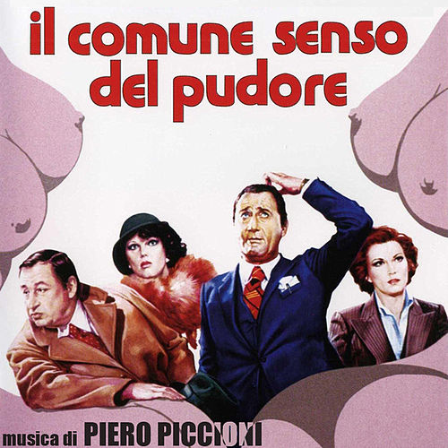 Play & Download Il Comune Senso del Pudore by Piero Piccioni | Napster