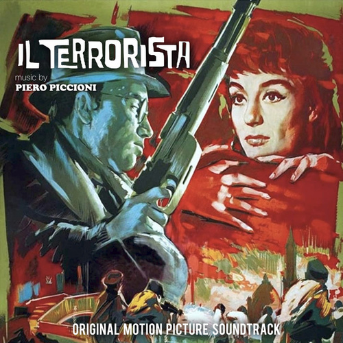 Play & Download Il Terrorista by Piero Piccioni | Napster