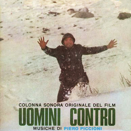 Play & Download Uomini Contro by Piero Piccioni | Napster